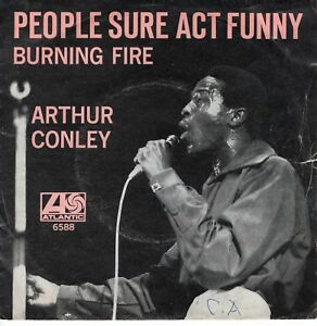 7inch-ARTHUR-CONLEY-people-sure-act-funny-HOLLAND-1968-EX-S2173