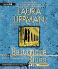 Baltimore Blues by Laura Lippman (CD-Audio, 2010)
