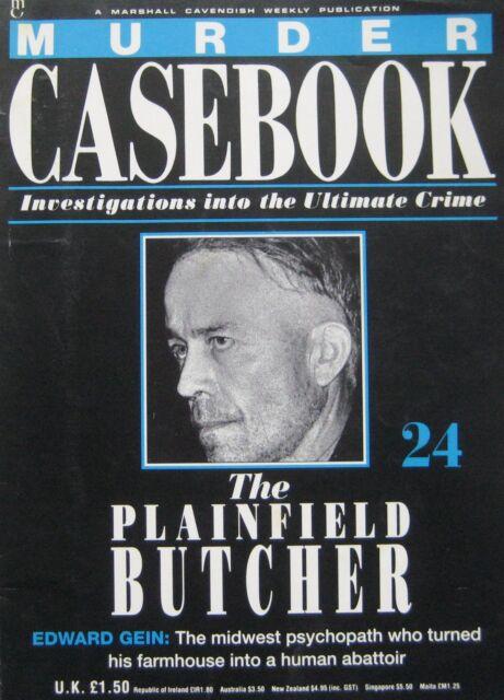 Murder Casebook Issue 24 - The plainfield butcher Edward Gein