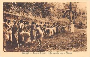 CPA-CONGO-DANS-LA-BROUSSE-ON-TRAVAILLE-POUR-LA-MISSION
