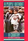 A People without a Country: The Kurds and Kurdistan by Interlink Publishing Group, Inc (Paperback, 1997)