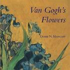Van Goghs Flowers by Frances Lincoln Publishers Ltd (Hardback, 2008)