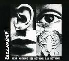 Hear Nothing See Nothing Say Nothin von Discharge (2016)