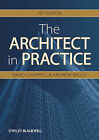 The Architect in Practice by David Chappell, Andrew Willis (Paperback, 2010)