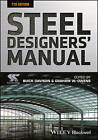 Steel Designers Manual by Buick Davidson, SCI (Steel Construction Institute) (Paperback, 2016)