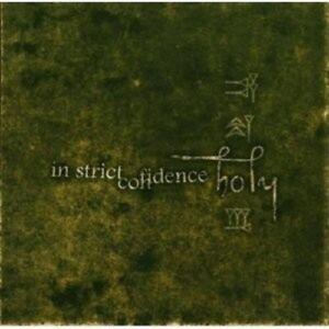 IN-STRICT-CONFIDENCE-HOLY-LTD-ED-2-CD-NEU
