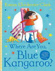 Where are You, Blue Kangaroo? by Emma Chichester Clark (Paperback, 2001)