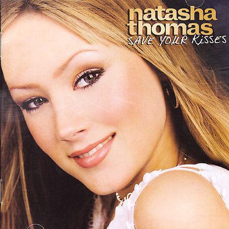 Thomas,Natasha - Save Your Kisses /3