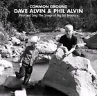 Common Ground: Dave & Phil Alvin Play and Sing the Songs of Big Bill Broonzy by Dave Alvin/Phil Alvin (Vinyl, Jun-2014, Yep Roc)