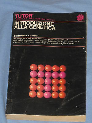 INTRODUZIONE ALLA GENETICA - Norman A. Crowder   - TUTOR Vallecchi (F4)
