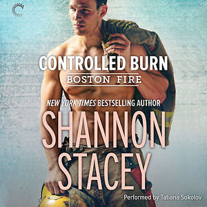 Controlled Burn (Boston Fire Series, book 2) Audio CD – by Shannon