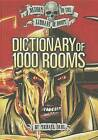 Dictionary of 1000 Rooms by Michael Dahl (Hardback, 2011)