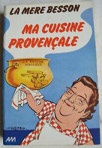 Ma-cuisine-provencale-La-mere-Besson-Preface-de-Goscinny-Couverture-Uderzo