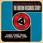 Werewolf The Dolton Records Story 5060255182598 by Various Artists CD