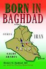 Born in Baghdad by Heskel M Haddad (Paperback / softback, 2004)