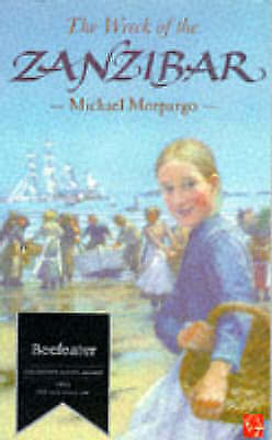 """AS NEW"" The Wreck of the Zanzibar, Morpurgo, Michael, Book"