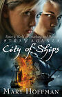 City of Ships by Mary Hoffman (Paperback, 2010)