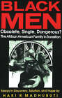 Black Men, Obsolete, Single, Dangerous?: The Afrikan American Family in Transition by Carl C. Bell, Haki R. Madhubuti (Paperback, 1991)
