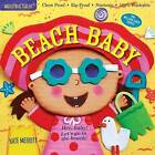 Indestructibles: Beach Baby by Kate Merritt (Paperback, 2016)