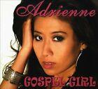 Gospel Girl [Digipak] by Adrienne (Gospel) (CD, Sep-2009, Art Greenhaw Records)