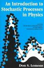 An Introduction to Stochastic Processes in Physics by Don Lemons (Paperback, 2002)