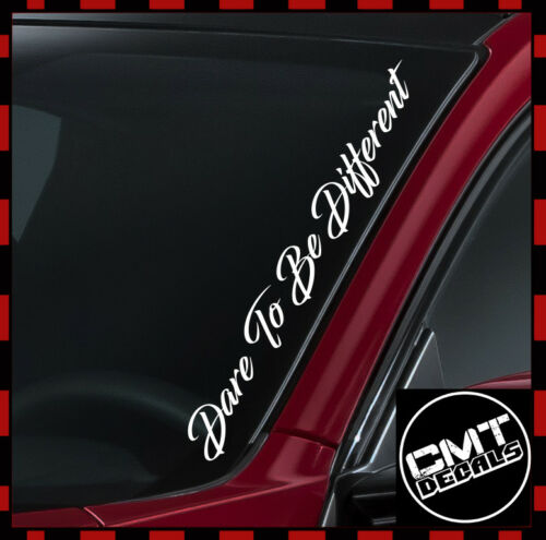 Dare To Be Different Car//Van Windscreen Decal Sticker 17 Colours 550mm