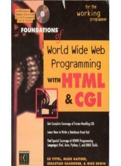 Foundations of the World Wide Web and HTML Programming,ED