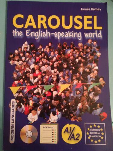 Carousel. English. The speaking world. Per le Scuole superiori