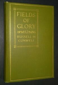 Fields of Glory Russell Conwell Baptist Sermons Temple