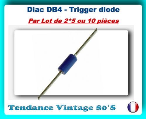 TRIGGER DIODE DB4 *** LOT AU CHOIX DE 2//5 OU 10 DIAC ST *** DO35