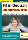 Fit in Deutsch - Literaturgattungen von Elisabeth Höhn (2014, Taschenbuch)