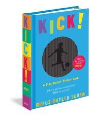 Kick! (Scanimation Books),Rufus Butler Seder