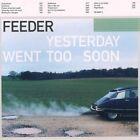 Feeder-yesterday Went Too Soon Audio CD