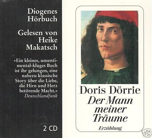 Doris Dörrie - Der Mann meiner Träume - Heike Makatsch - 2 CD - NEU OVP - Doris Dörrie