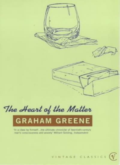 The Heart of the Matter (Vintage classics) By Graham Greene