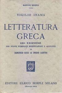 LETTERATURA-GRECA-di-Vigilio-Inama-Ulrico-Hoepli-1952-manuali-Libro