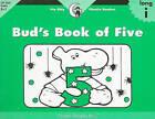 Bud's Book of Five by Rozanne Lanczak Williams (Paperback / softback, 2002)