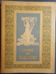 Arthur Rackham Livre Des Ballades Paul Fort - 1/300 Japon + Suite Piazza 1921