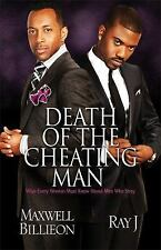 Death of the Cheating Man: What Every Woman Must Know About Men Who Stray: By...
