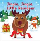 Jingle, Jingle, Little Reindeer by Parragon (Hardback, 2015)