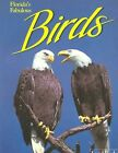 Florida's Fabulous Land Birds by Williams 9780911977066