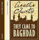 They Came to Baghdad: Complete & Unabridged by Agatha Christie (CD-Audio, 2005)