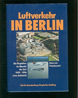 Begeistert Luftverkehr In Berlin Die Flughäfen Im Wandel Der Zeit 1945-1996 Die Neueste Mode