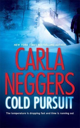 A Black Falls Novel: Cold Pursuit 1 by Carla Neggers (2008, Paperback)