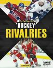 Outrageous Hockey Rivalries by Hans Hetrick (Hardback, 2015)