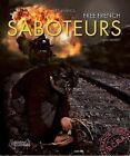 Saboteurs: French Resistance Against Hitler's Army by Franck Lambert (Hardback, 2015)