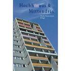 Hochhinaus & Mittendrin by Alex Devesper, Ilse Reichinger (Paperback / softback, 2014)
