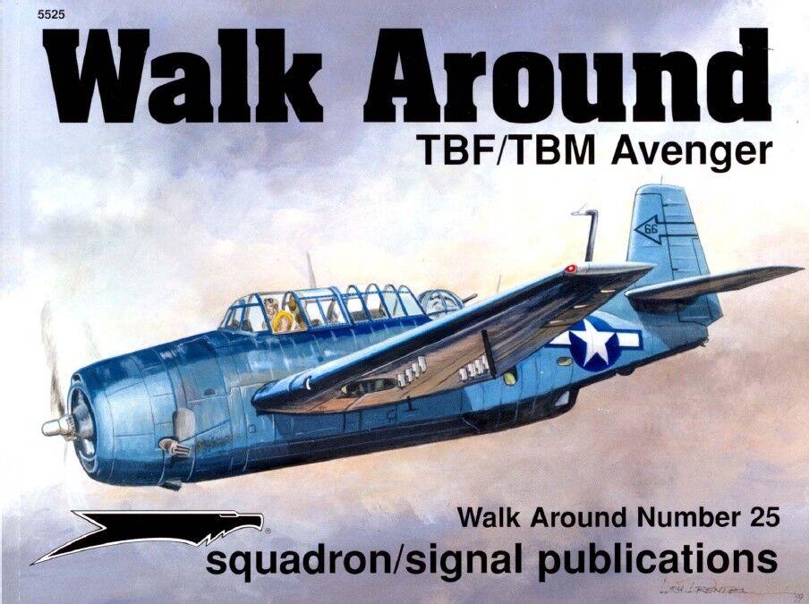 TBF TBM AVENGER-SQUADRON SIGNAL WALK AROUND Couleur SERIES N.25-BY LOU DRENDEL