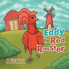 Eddy the Red Rooster by A Ziggy Book (Paperback / softback, 2012)
