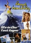 Layne Beachley - Life In The Fast Lane